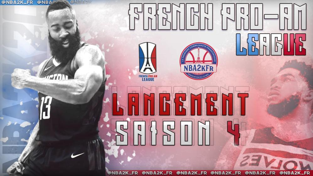 La French Pro Am League Saison 4 va débuter !