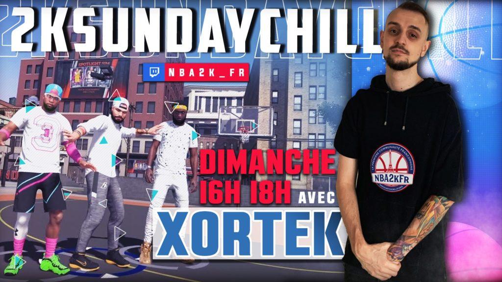 Xortek, joueur pro NBA 2K présent lors du 2K Sunday Chill NBA2kFR !