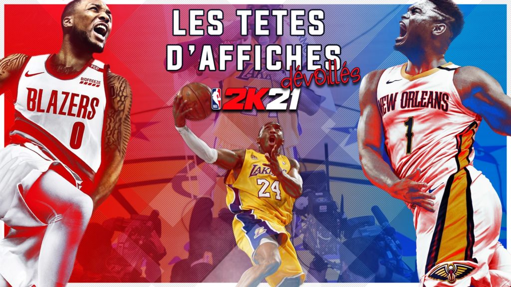 Les têtes d'affiches pour NBA 2K21 dévoilées !