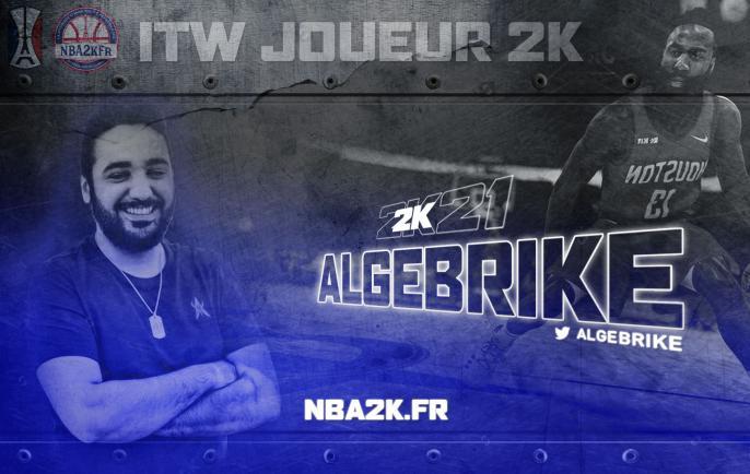 Interview Joueur 2k : Algebrike.